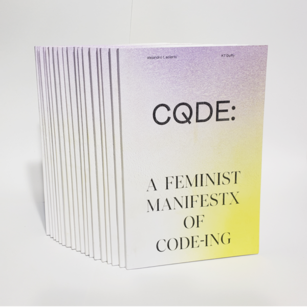 a book with a yellow white and purple gradient. The title of the book is CQDE: A feminist manifestx of code-ing